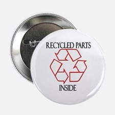 Recycled Parts Inside Button
