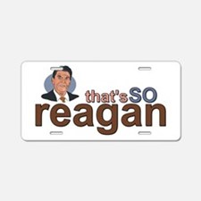 That's So Reagan! Aluminum License Plate