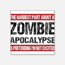 ZOMBIE APOCALYPSE - The hardest part Sticker