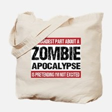 ZOMBIE APOCALYPSE - The hardest part Tote Bag