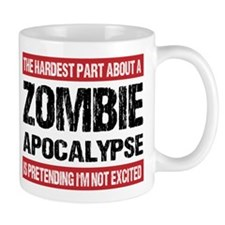 ZOMBIE APOCALYPSE - The hardest part Mug