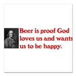 Ben Franklin Beer Quote.psd Square Car Magnet 3