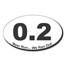 0.2 - Beer Run... We Ran Out Decal
