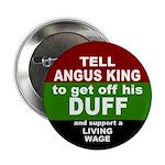 "Angus King Minimum Wage Button 2.25"" Button"