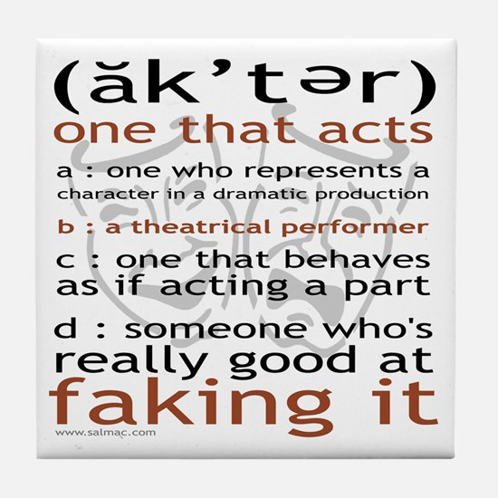 Actor (ak'ter) Meaning Tile Coaster
