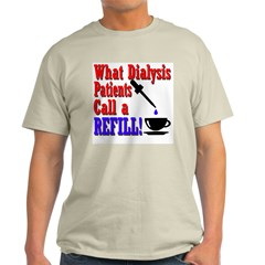 Dialysis Refill Ash Grey T-Shirt