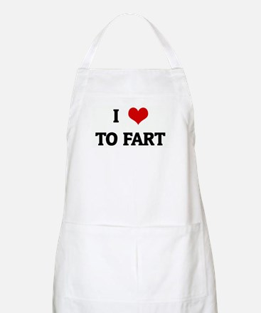 I Love TO FART BBQ Apron