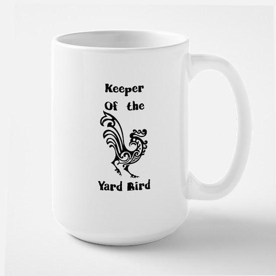 Keeper of the Yard Bird Large Mug