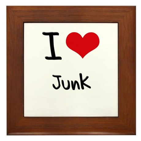 I Love Junk Framed Tile