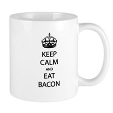 Keep Calm Eat Bacon Mug