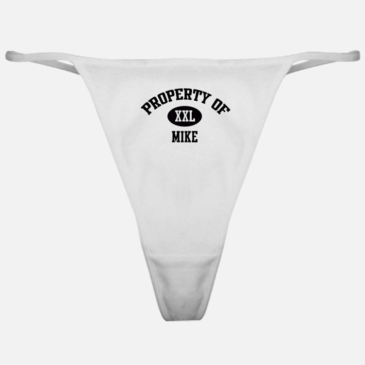 Property of Mike Classic Thong
