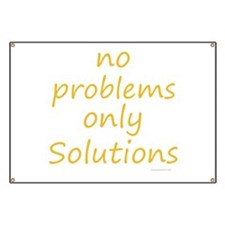no problems only solutions Banner