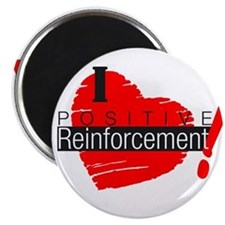 "I love Positive Reinforcement 2.25"" Magnet (10 pac"
