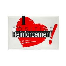 I love Positive Reinforcement Rectangle Magnet