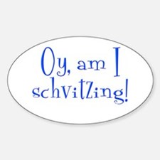 Schvitzing Oval Decal