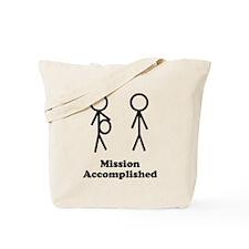 Mission Accomplished Tote Bag