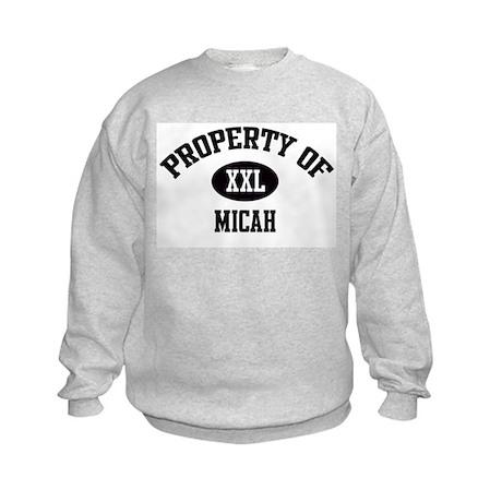 Property of Micah Kids Sweatshirt