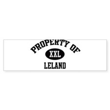 Property of Leland Bumper Bumper Sticker