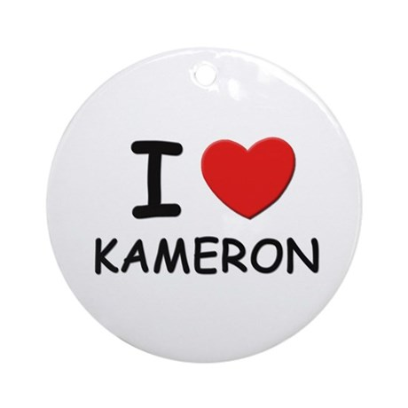 I love Kameron Ornament (Round)