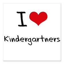 "I Love Kindergartners Square Car Magnet 3"" x 3"""