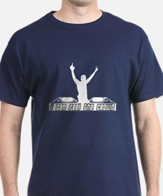 Feel the crowd T-Shirt