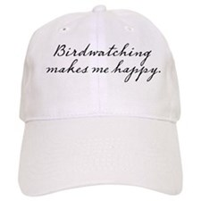 Birdwatching makes me happy Baseball Cap