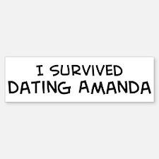 Survived Dating Amanda Bumper Bumper Bumper Sticker