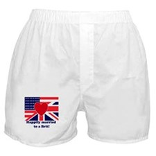 Married to a Brit! Boxer Shorts
