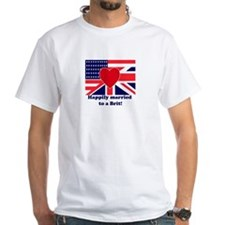 Married to a Brit! Shirt