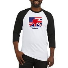 Married to a Brit! Baseball Jersey