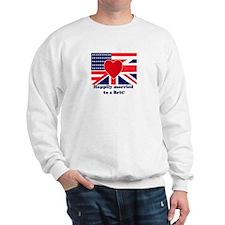 Married to a Brit! Sweatshirt