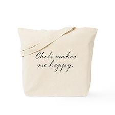 Chili makes me happy Tote Bag