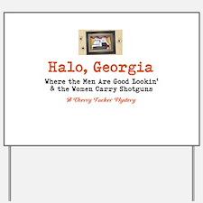 Halo, Georgia Yard Sign