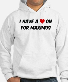Heart on for Maximus Hoodie