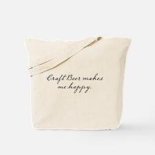 Craft Beer makes me happy Tote Bag
