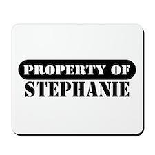 Property of Stephanie Mousepad