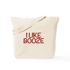 I like booze. Sorry, but it's true. I like it. Tot