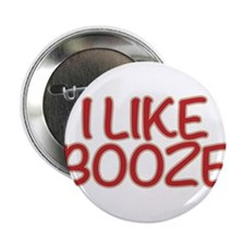 I like booze. Sorry, but it's true. I like it. 2.2