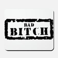 Bad Bitch Stamp Mousepad