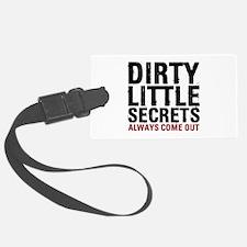 Dirty Little Secrets Luggage Tag