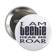 "Techie Roar 2.25"" Button (10 pack)"
