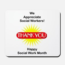 Social Work Appreciation Mousepad