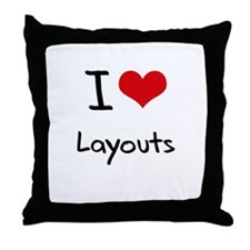 I Love Layouts Throw Pillow