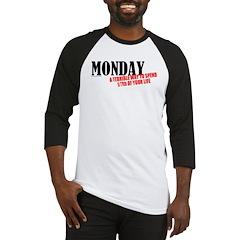 Mondays Are Terrible Baseball Jersey