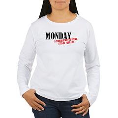 Mondays Are Terrible T-Shirt