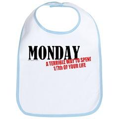 Mondays Are Terrible Bib