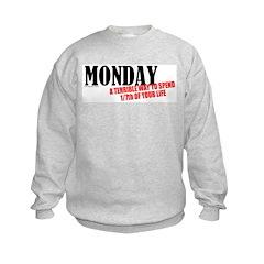 Mondays Are Terrible Sweatshirt