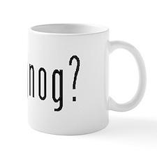 Got Eggnog? Mug