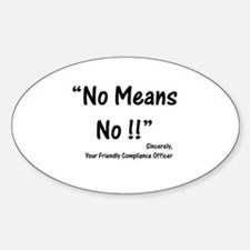 Compliance No Means No Oval Decal