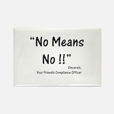 Compliance No Means No Rectangle Magnet